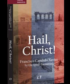 Hail, Christ!
